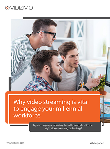 Why-video-streaming-is-vital-to-engage-your-millennial-workforce-1